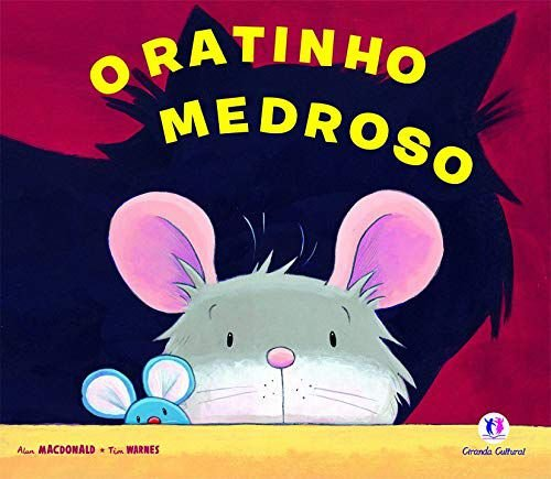 O ratinho medroso