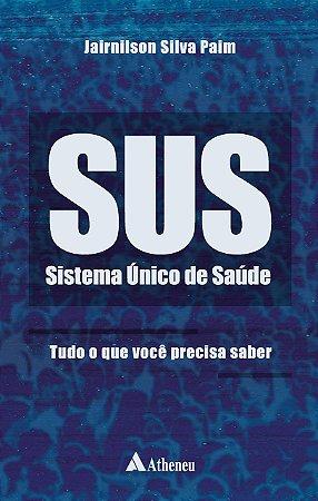 SUS - SISTEMA UNICO DE SAUDE