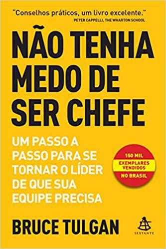 NAO TENHA MEDO DE SER CHEFE