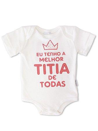 Body Divertido para Bebê Sonho Meu Melhor Titia Natural