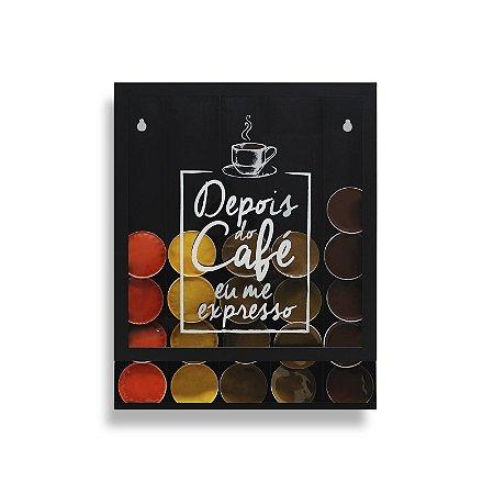 """Porta Cápsulas de Parede - """"Depois do café eu me expresso"""""""