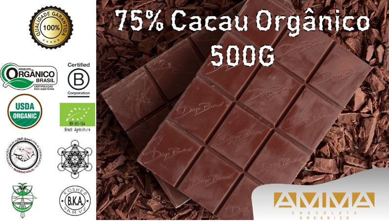 Chocolate Orgânico 75% Cacau 500G - Amma Chocolate