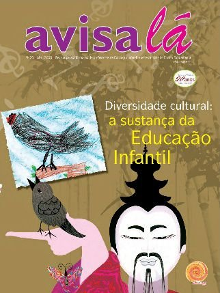Revista Avisa lá #26 - Diversidade Cultural: A sustança da Educação Infantil