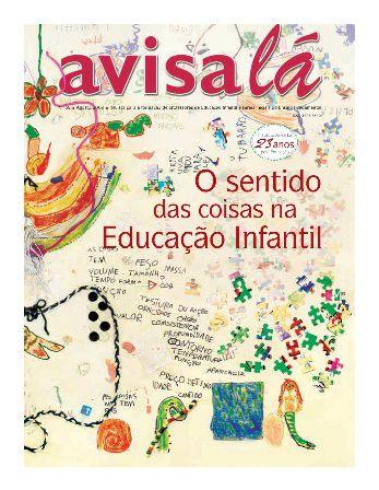 Revista Avisa lá #39 - O sentido das coisas na Educação Infantil