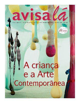 Revista Avisa lá #47 - A criança e a Arte Contemporânea