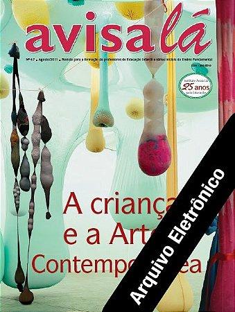 Arquivo Eletrônico Avisa lá #47 - A criança e a arte contemporânea