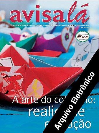 Arquivo Eletrônico Avisa lá #48 - A arte do cotidiano: realidade e criação