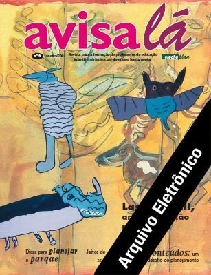 Arquivo Eletrônico Avisa lá #5 - Lasar Segall, arte e educação nas creches