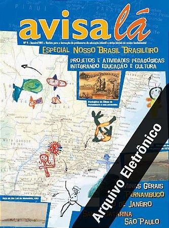 Arquivo Eletrônico Avisa lá #9 - Especial Nosso Brasil Brasileiro.