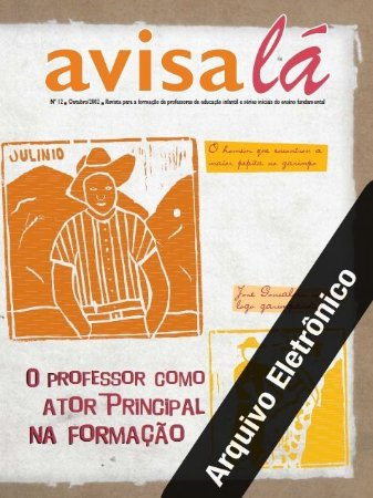 Arquivo Eletrônico Avisa lá #12 - O professor como ator principal na formação