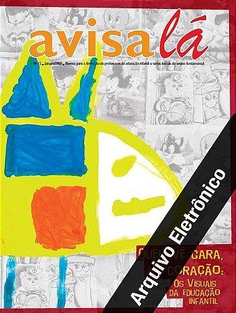 Arquivo Eletrônico Avisa lá #13 - Quem vê cara vê coração: Os visuais da educação infantil