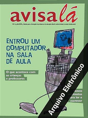 Arquivo Eletrônico Avisa lá #14 - Entrou um computador na sala de aula