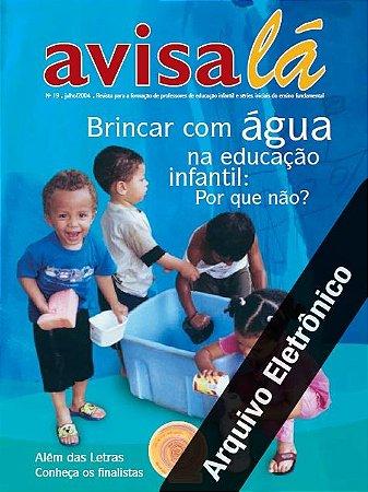 Arquivo Eletrônico Avisa lá #19 - Brincar com água na educação infantil: Por que  não?