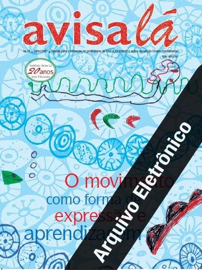 Arquivo Eletrônico Avisa lá #31 - O movimento como forma de expressão e aprendizagem