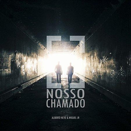 CD Nosso chamado - Alberto Neto & Miguel Jr