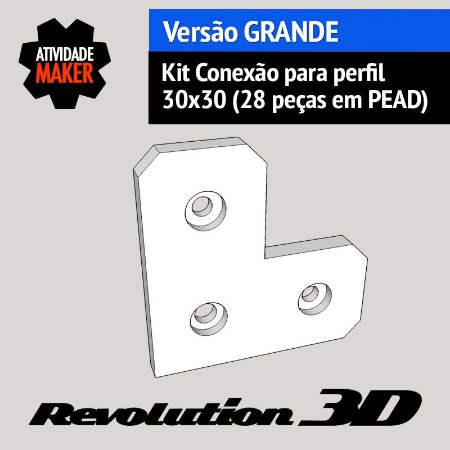 Kit Conexão para perfil 30x30 28 peças em PEAD