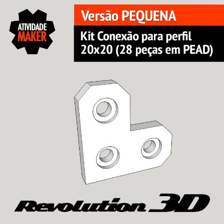 Kit Conexão para perfil 20x20 28 peças em PEAD