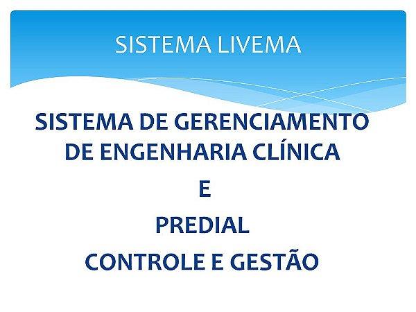Sistema  de Gerenciamento de Engenharia Clinica e Predial Livema