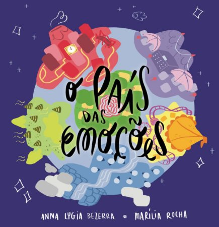 O País das Emoções (Anna Lygia Bezerra e Marília Rocha)