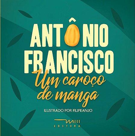 Um Caroço de Manga (Antônio Francisco e Filipe Marcus)