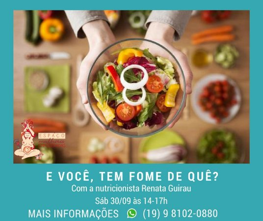 30/09 - Tarde com a nutri: Você tem fome de quê?