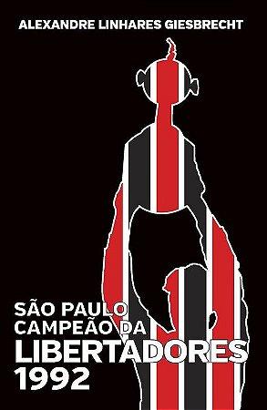 Livro São Paulo Campeão da Libertadores 1992