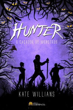 Hunter: O Caçador de Monstros - Kate Willians