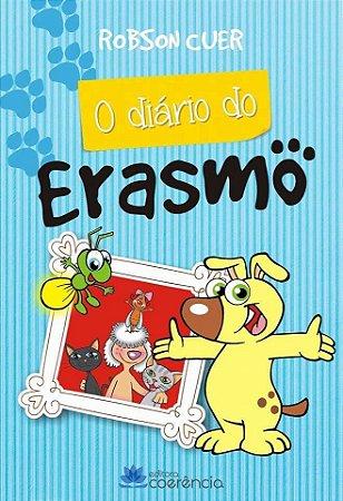 O Diário de Erasmo - Robson Cuer