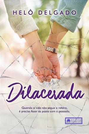 Dilacerada - Helo Delgado