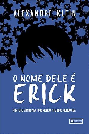 O nome dele é Érick