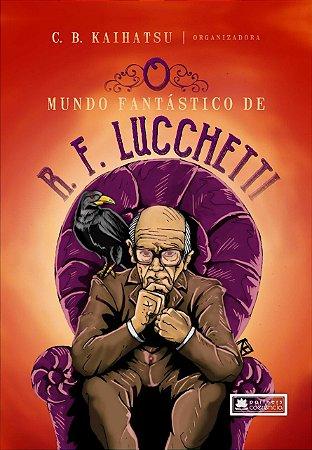 o Mundo Fantástico de R.F. Luchetti