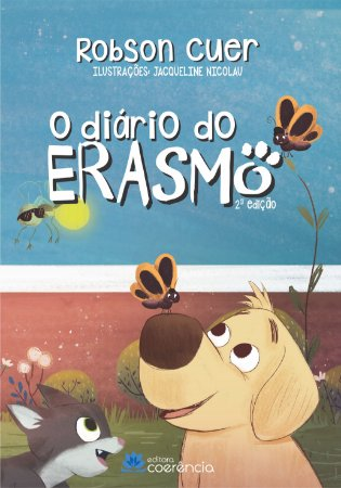 O Diário do Erasmo  - Livro 1