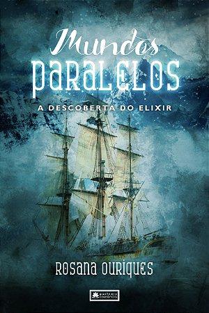 Mundos Paralelos - A Descoberta do Elixir