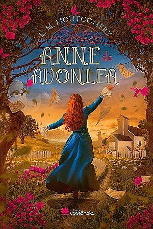 Anne de Avonlea + Cartão postal da Ilha do Príncipe Eduardo + 6 Marcadores personalizados + 1 régua de Anne de Green Gables+ 1 marcador oficial do livro