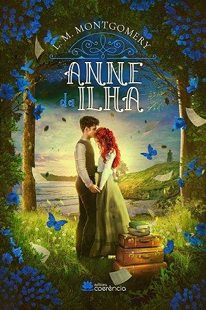 Anne da Ilha ( Com  marcador de páginas do livro )