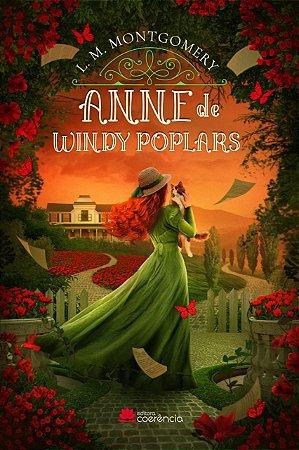 Anne de Windy Poplrs - (3 marcadores, jornal, sacola personalizada, lápis, booton).