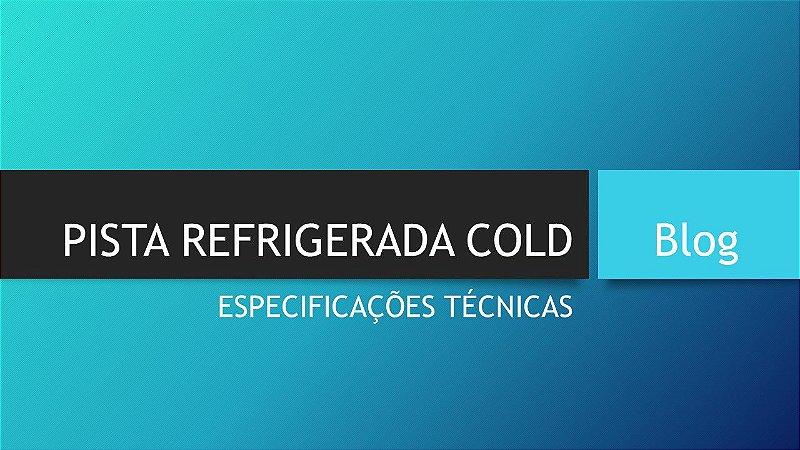 PISTA REFRIGERADA COLD PERSONALIZADA