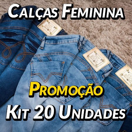 Kit 20 UN - Calça Jeans Feminina - Pit Bull
