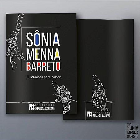 LIVRO SÔNIA MENNA BARRETO - ILUSTRAÇÕES PARA COLORIR.