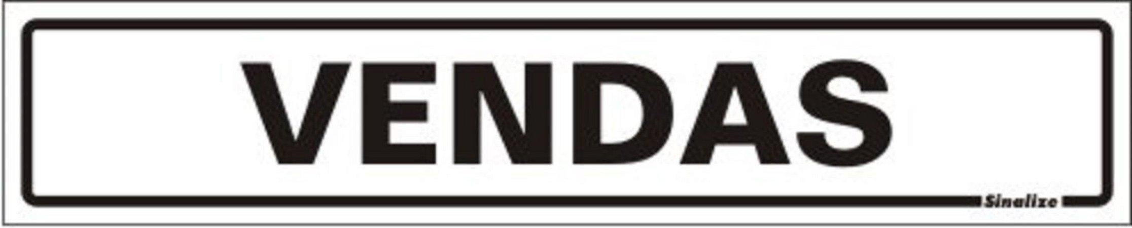 Placa Sinalizadora em Poliestireno 5 x 25 cm VENDAS