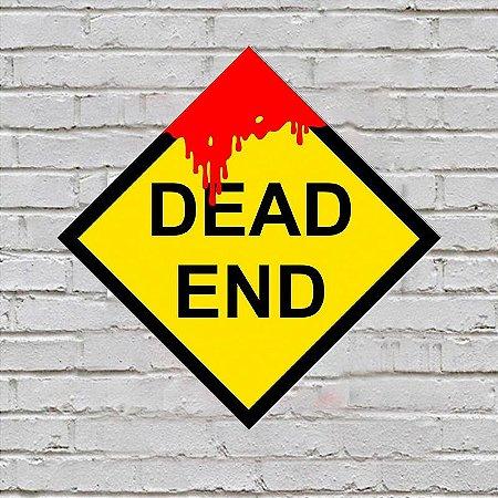 Placa de Parede Decorativa: Dead End