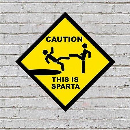 Placa de Parede Decorativa: Caution! This Is Sparta