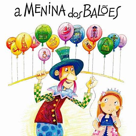 A Menina dos Balões (Livro Impresso)
