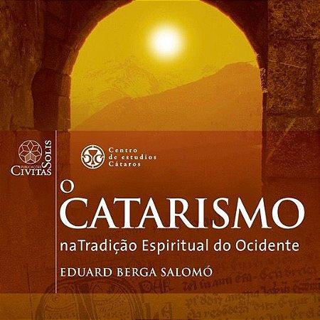 O Catarismo na Tradição Espiritual do Ocidente