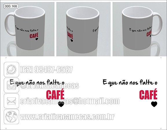 Caneca - E que não nos falte o café