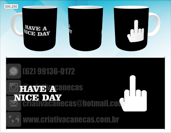 Caneca - Have a Nice Day