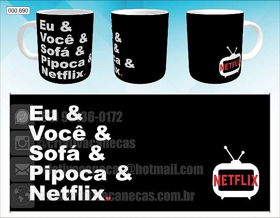 Caneca - Netflix