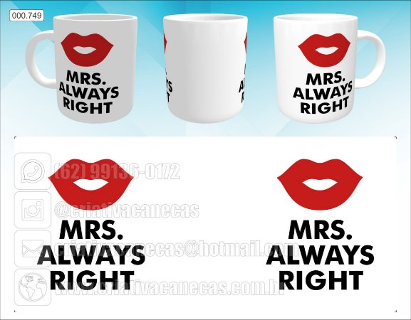 Caneca - Mrs Always Right