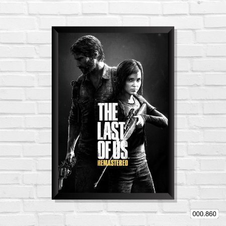 Quadro - The Last Of Us, Remastered