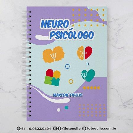 CADERNO NEUROPSICÓLOGO (PERSONALIZADO COM SEU NOME) TAMANHO A5 (21CM X 15 CM)